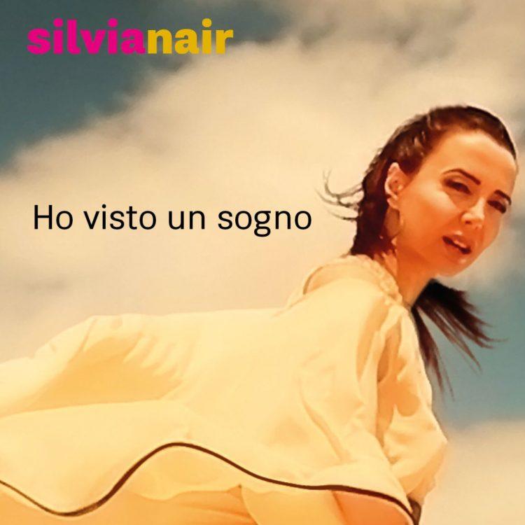 Silvia Nair - Ho visto un sogno